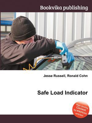 Safe Load Indicator  by  Jesse Russell