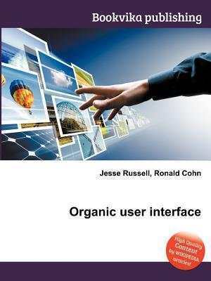 Organic User Interface Jesse Russell
