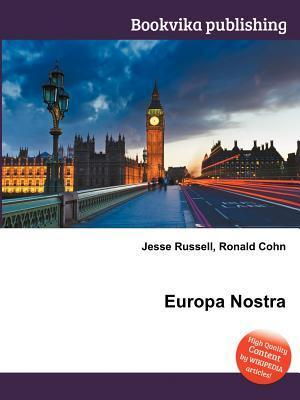 Europa Nostra  by  Jesse Russell