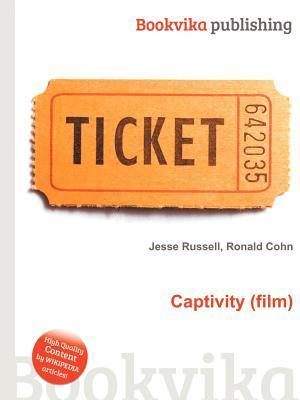 Captivity  by  Jesse Russell
