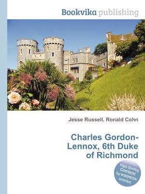 Charles Gordon-Lennox, 6th Duke of Richmond  by  Jesse Russell