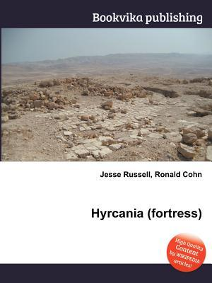 Hyrcania  by  Jesse Russell