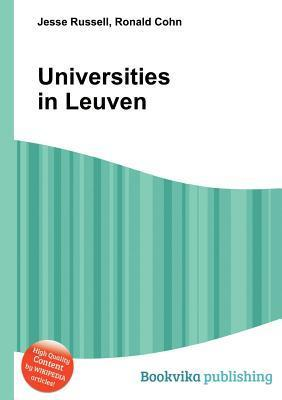 Universities in Leuven  by  Jesse Russell
