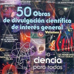 50 Obras De Divulgacion Cientifica De Interes General, Vol. I (La Ciencia Para Todos) Fondo de Cultura Económica
