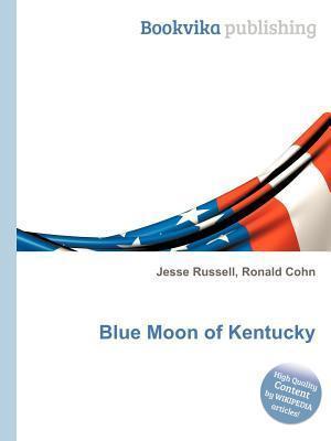 Blue Moon of Kentucky Jesse Russell