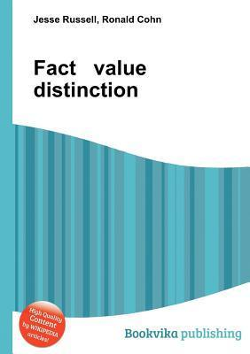 Fact Value Distinction  by  Jesse Russell