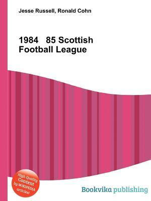1984 85 Scottish Football League  by  Jesse Russell