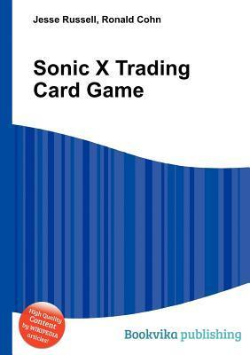 Sonic X Trading Card Game  by  Jesse Russell