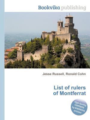 List of Rulers of Montferrat  by  Jesse Russell