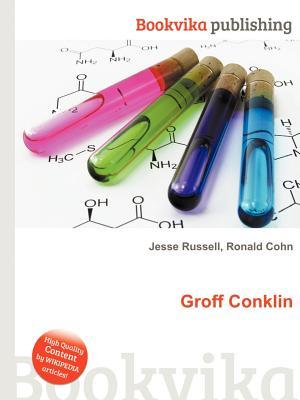 Groff Conklin  by  Jesse Russell