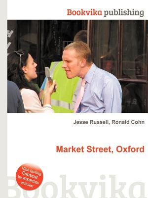 Market Street, Oxford  by  Jesse Russell