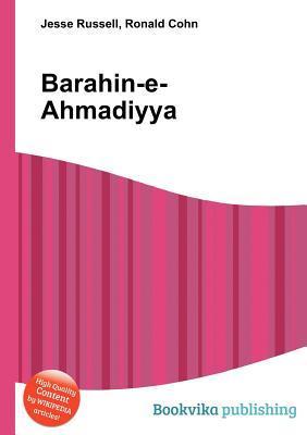 Barahin-E-Ahmadiyya  by  Jesse Russell