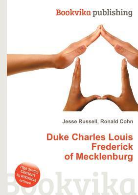 Duke Charles Louis Frederick of Mecklenburg  by  Jesse Russell