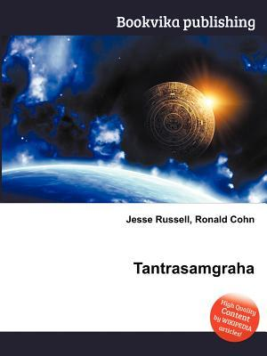 Tantrasamgraha  by  Jesse Russell