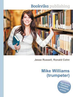 Mike Williams Jesse Russell