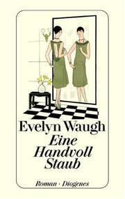 Eine Handvoll Staub Evelyn Waugh