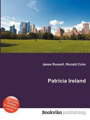 Patricia Ireland  by  Jesse Russell