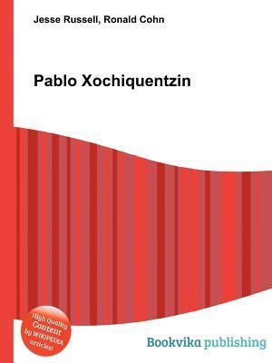 Pablo Xochiquentzin  by  Jesse Russell
