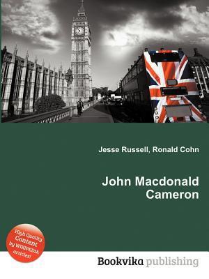 John MacDonald Cameron Jesse Russell