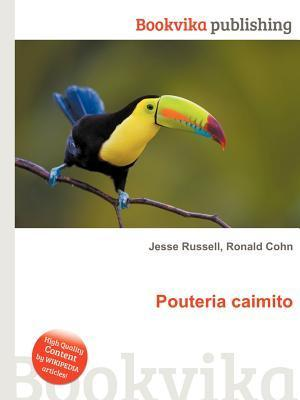 Pouteria Caimito  by  Jesse Russell