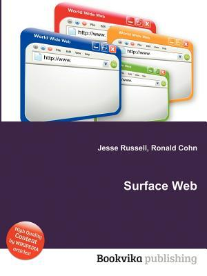 Surface Web  by  Jesse Russell
