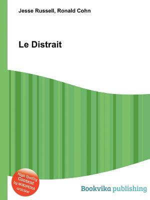 Le Distrait  by  Jesse Russell