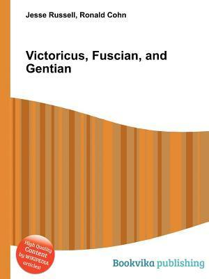 Victoricus, Fuscian, and Gentian  by  Jesse Russell