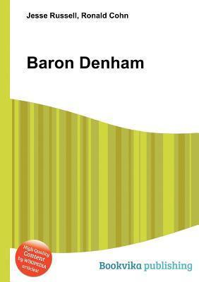 Baron Denham  by  Jesse Russell