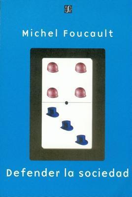 Defender La Sociedad. Curso En El Collge de France (1975-1976)  by  Michel Foucault