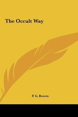 The Occult Way P. G. Bowen