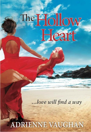 The Hollow Heart: ...love will find a way  by  Adrienne Vaughan