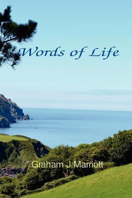 Words of Life Graham J Marriott