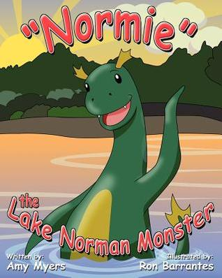 Normie the Lake Norman Monster  by  Amy Myers
