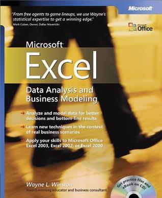 Microsoft(r) Excel Data Analysis and Business Modeling Wayne Winston