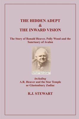 The Hidden Adept & the Inner Vision  by  Robert John Stewart