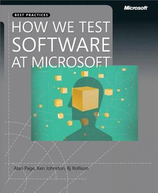 How We Test Software at Microsoft  by  Alan Page
