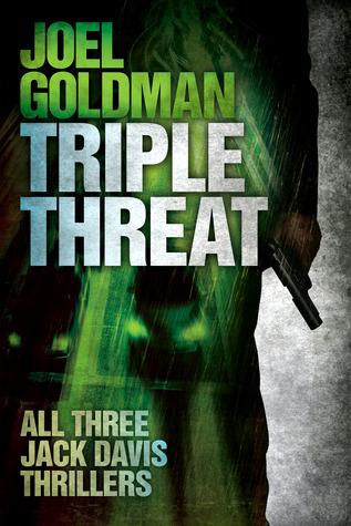 Triple Threat Joel Goldman