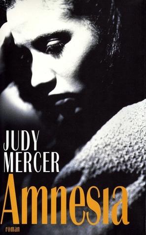 Amnesia  by  Judy Mercer