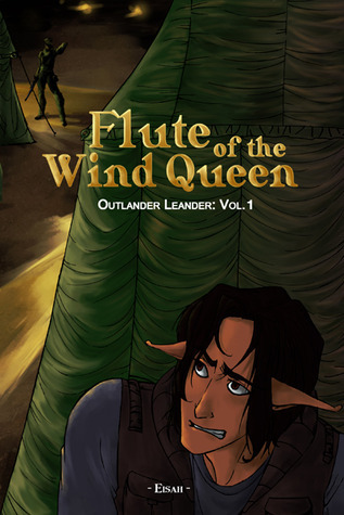 Flute of the Wind Queen (Outlander Leander: vol.1)  by  Eisah