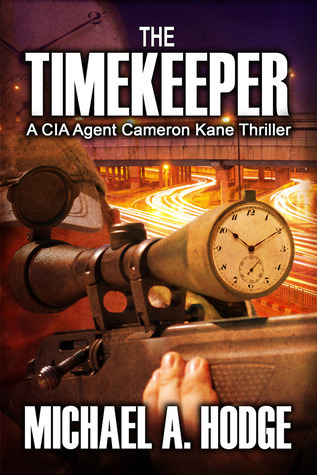 Cameron Kane in the TimeKeeper  by  Michael A. Hodge