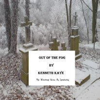 Out of the Fog  by  Kenneth  Kaye