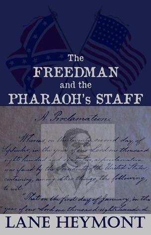 The Freedman and the Pharaohs Staff Lane Heymont