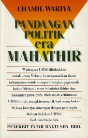 Pandangan politik Era Mahathir  by  Chamil Wariya
