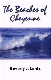 The Beaches of Cheyenne Beverly J. Lentz