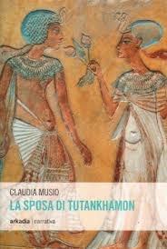 La sposa di Tutankhamon  by  Claudia Musio