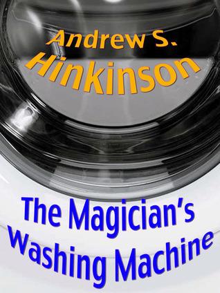 The Magicians Washing Machine Andrew Hinkinson