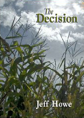 The Decision  by  Jeff Howe