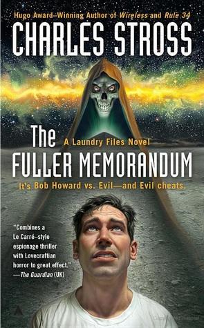 The Fuller Memorandum (Laundry Files, #3)  by  Charles Stross