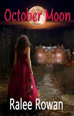 October Moon Ralee Rowan