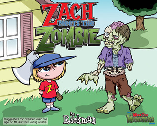 Zach Meets the Zombie  by  Rickman